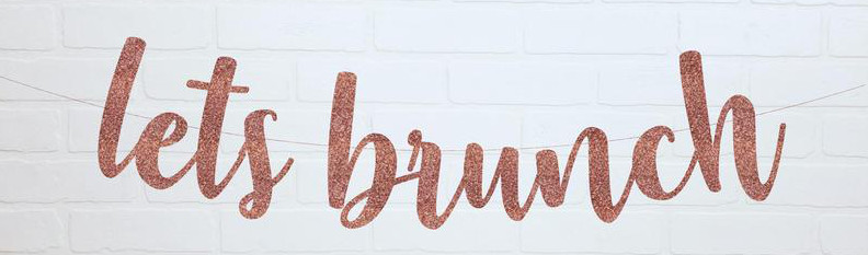 Let's Brunch Banner